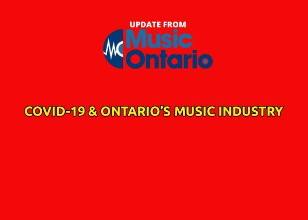 COVID-19 & ONTARIO MUSIC INDUSTRY UPDATE