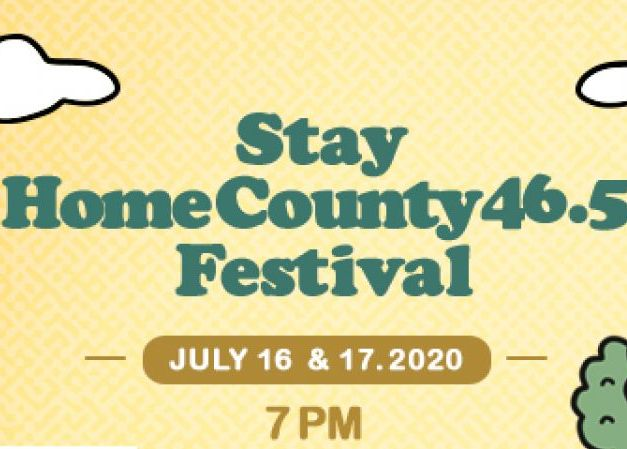 Stay HomeCounty 46.5 Festival