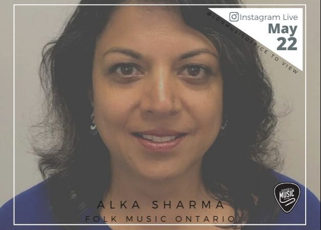Music Talks with Alka Sharma of Folk Music Ontario