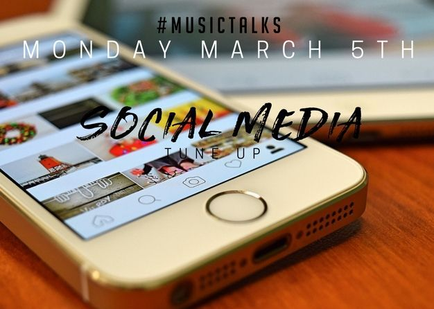 #MusicTalks: Social Media Tune Up